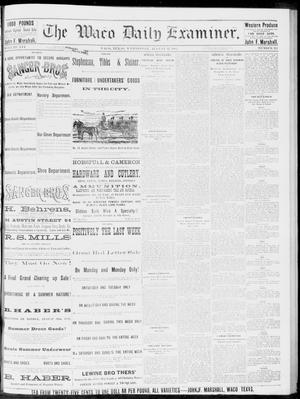 Primary view of object titled 'The Waco Daily Examiner. (Waco, Tex.), Vol. 16, No. 211, Ed. 1, Wednesday, August 22, 1883'.