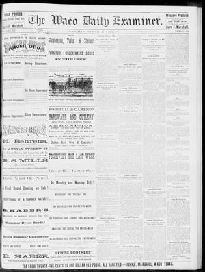 Primary view of object titled 'The Waco Daily Examiner. (Waco, Tex.), Vol. 16, No. 212, Ed. 1, Thursday, August 23, 1883'.