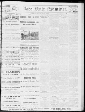 Primary view of object titled 'The Waco Daily Examiner. (Waco, Tex.), Vol. 16, No. 215, Ed. 1, Sunday, August 26, 1883'.