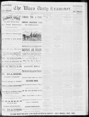 Primary view of object titled 'The Waco Daily Examiner. (Waco, Tex.), Vol. 16, No. 217, Ed. 1, Wednesday, August 29, 1883'.