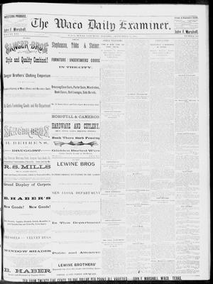 Primary view of object titled 'The Waco Daily Examiner. (Waco, Tex.), Vol. 16, No. 232, Ed. 1, Saturday, September 15, 1883'.