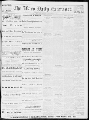 Primary view of object titled 'The Waco Daily Examiner. (Waco, Tex.), Vol. 16, No. 233, Ed. 1, Sunday, September 16, 1883'.