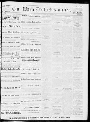 Primary view of object titled 'The Waco Daily Examiner. (Waco, Tex.), Vol. 16, No. 234, Ed. 1, Tuesday, September 18, 1883'.