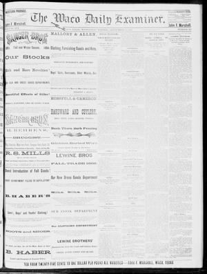 Primary view of object titled 'The Waco Daily Examiner. (Waco, Tex.), Vol. 16, No. 235, Ed. 1, Wednesday, September 19, 1883'.
