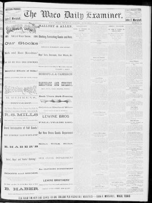 Primary view of object titled 'The Waco Daily Examiner. (Waco, Tex.), Vol. 16, No. 236, Ed. 1, Thursday, September 20, 1883'.