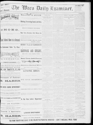 Primary view of object titled 'The Waco Daily Examiner. (Waco, Tex.), Vol. 16, No. 239, Ed. 1, Sunday, September 23, 1883'.