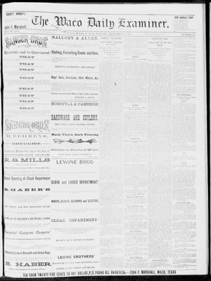 Primary view of object titled 'The Waco Daily Examiner. (Waco, Tex.), Vol. 16, No. 245, Ed. 1, Sunday, September 30, 1883'.