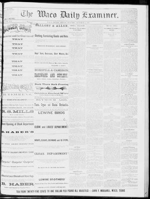Primary view of object titled 'The Waco Daily Examiner. (Waco, Tex.), Vol. 16, No. 249, Ed. 1, Friday, October 5, 1883'.