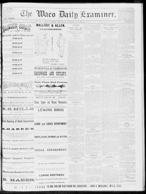 Primary view of The Waco Daily Examiner. (Waco, Tex.), Vol. 16, No. 250, Ed. 1, Saturday, October 6, 1883