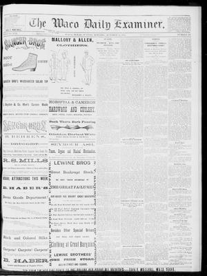 Primary view of object titled 'The Waco Daily Examiner. (Waco, Tex.), Vol. 16, No. 257, Ed. 1, Sunday, October 14, 1883'.