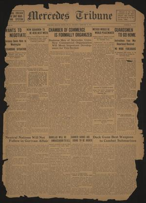 Mercedes Tribune (Mercedes, Tex.), Vol. 3, No. 52, Ed. 1 Thursday, February 15, 1917