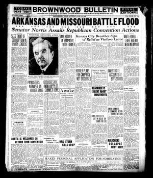 Brownwood Bulletin (Brownwood, Tex.), Vol. 28, No. 209, Ed. 1 Saturday, June 16, 1928