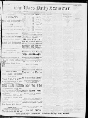 Primary view of object titled 'The Waco Daily Examiner. (Waco, Tex.), Vol. 16, No. 295, Ed. 1, Wednesday, November 28, 1883'.
