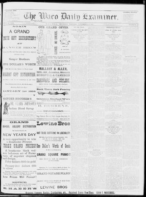 Primary view of object titled 'The Waco Daily Examiner. (Waco, Tex.), Vol. 16, No. 296, Ed. 1, Thursday, November 29, 1883'.