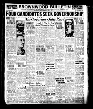 Brownwood Bulletin (Brownwood, Tex.), Vol. 28, No. 199, Ed. 1 Tuesday, June 5, 1928