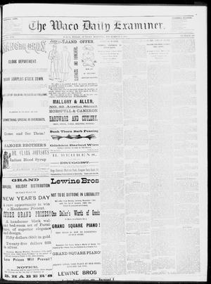 Primary view of object titled 'The Waco Daily Examiner. (Waco, Tex.), Vol. 16, No. 299, Ed. 1, Sunday, December 2, 1883'.
