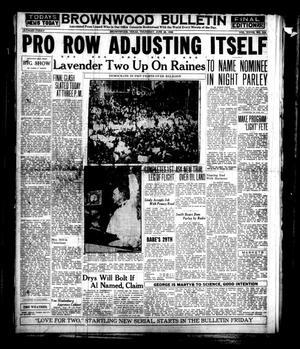 Brownwood Bulletin (Brownwood, Tex.), Vol. 28, No. 219, Ed. 1 Thursday, June 28, 1928