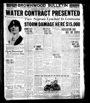 Brownwood Bulletin (Brownwood, Tex.), Vol. 28, No. 197, Ed. 1 Saturday, June 2, 1928