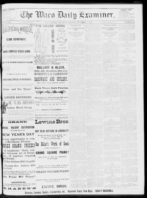 Primary view of object titled 'The Waco Daily Examiner. (Waco, Tex.), Vol. 16, No. 304, Ed. 1, Saturday, December 8, 1883'.