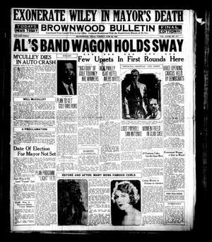 Brownwood Bulletin (Brownwood, Tex.), Vol. 28, No. 217, Ed. 1 Tuesday, June 26, 1928