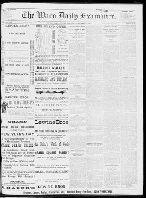 Primary view of object titled 'The Waco Daily Examiner. (Waco, Tex.), Vol. 16, No. 305, Ed. 1, Sunday, December 9, 1883'.