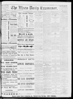 Primary view of object titled 'The Waco Daily Examiner. (Waco, Tex.), Vol. 16, No. 311, Ed. 1, Sunday, December 16, 1883'.