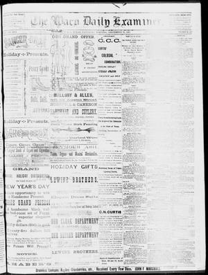 Primary view of object titled 'The Waco Daily Examiner. (Waco, Tex.), Vol. 16, No. 317, Ed. 1, Saturday, December 22, 1883'.