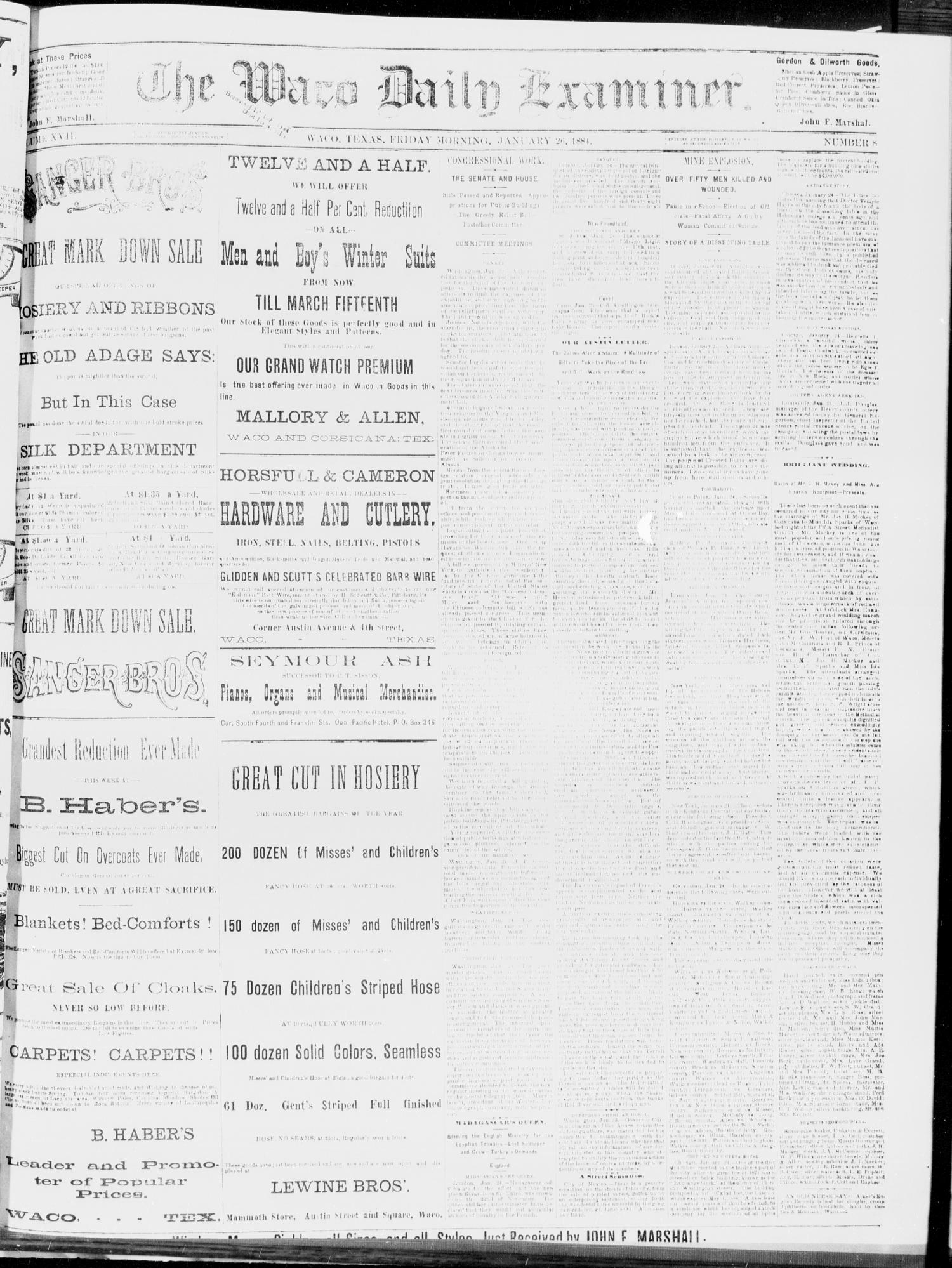 The Waco Daily Examiner. (Waco, Tex.), Vol. 17, No. 8, Ed. 1, Friday, January 25, 1884                                                                                                      [Sequence #]: 1 of 4