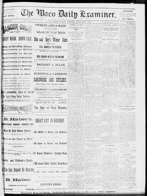 Primary view of object titled 'The Waco Daily Examiner. (Waco, Tex.), Vol. 17, No. 14, Ed. 1, Friday, February 1, 1884'.
