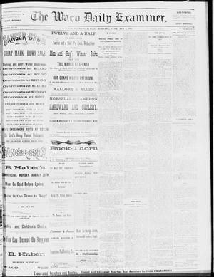 Primary view of object titled 'The Waco Daily Examiner. (Waco, Tex.), Vol. 17, No. 15, Ed. 1, Saturday, February 2, 1884'.