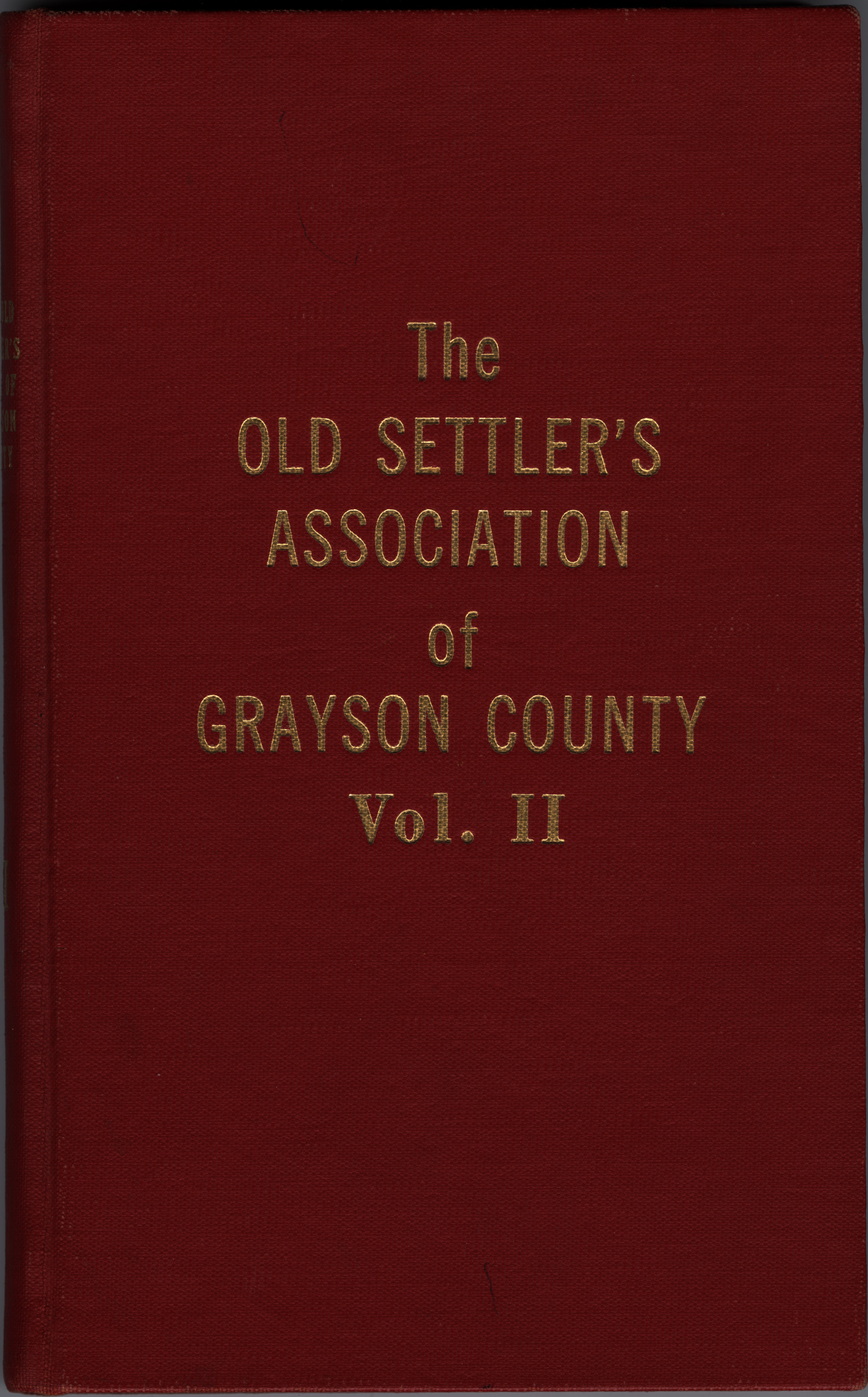 The Old Settler's Association of Grayson County, Vol. 2.                                                                                                      [Sequence #]: 1 of 280