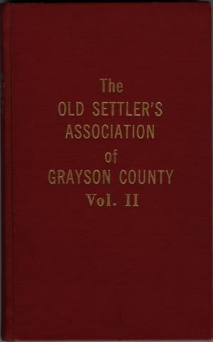 Primary view of object titled 'The Old Settler's Association of Grayson County, Vol. 2.'.