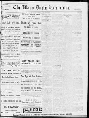 Primary view of object titled 'The Waco Daily Examiner. (Waco, Tex.), Vol. 17, No. 21, Ed. 1, Saturday, February 9, 1884'.