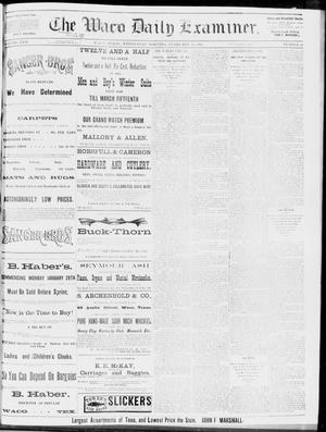 Primary view of object titled 'The Waco Daily Examiner. (Waco, Tex.), Vol. 17, No. 24, Ed. 1, Wednesday, February 13, 1884'.