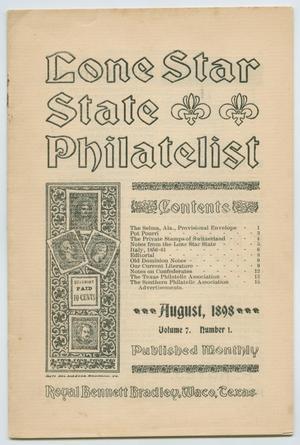 Lone Star State Philatelist, Volume 7, Number 1, August 1898