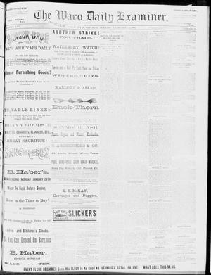 Primary view of object titled 'The Waco Daily Examiner. (Waco, Tex.), Vol. 17, No. 33, Ed. 1, Saturday, February 23, 1884'.