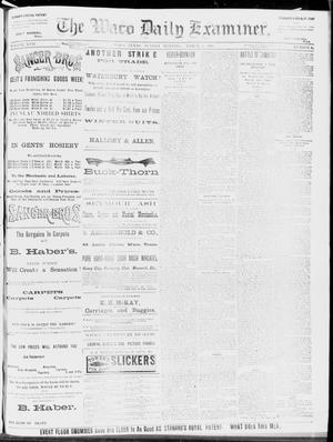 Primary view of object titled 'The Waco Daily Examiner. (Waco, Tex.), Vol. 17, No. 40, Ed. 1, Sunday, March 2, 1884'.