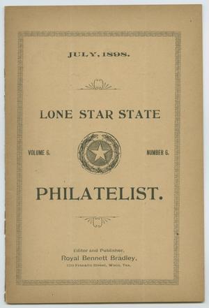 Lone Star State Philatelist, Volume 6, Number 6, July 1898