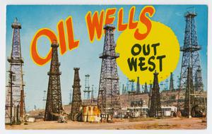 [Oil Wells Out West]