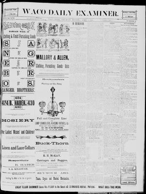 Primary view of object titled 'The Waco Daily Examiner. (Waco, Tex.), Vol. 17, No. 82, Ed. 1, Saturday, April 19, 1884'.