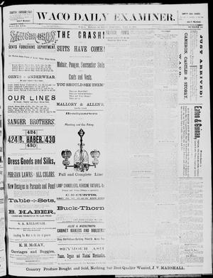 Primary view of object titled 'The Waco Daily Examiner. (Waco, Tex.), Vol. 17, No. 107, Ed. 1, Sunday, May 18, 1884'.