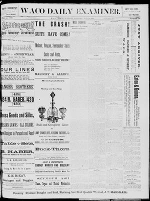 Primary view of object titled 'The Waco Daily Examiner. (Waco, Tex.), Vol. 17, No. 108, Ed. 1, Tuesday, May 20, 1884'.