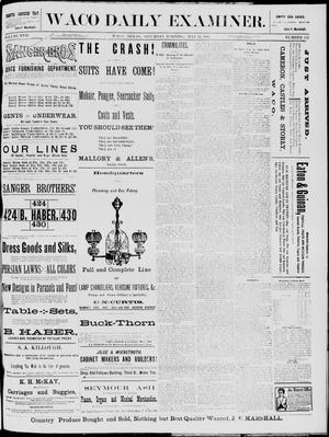 Primary view of object titled 'The Waco Daily Examiner. (Waco, Tex.), Vol. 17, No. 112, Ed. 1, Saturday, May 24, 1884'.