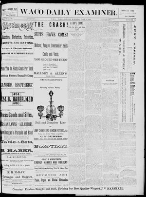 Primary view of object titled 'The Waco Daily Examiner. (Waco, Tex.), Vol. 17, No. 118, Ed. 1, Friday, May 30, 1884'.