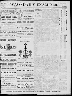 Primary view of object titled 'The Waco Daily Examiner. (Waco, Tex.), Vol. 17, No. 119, Ed. 1, Saturday, May 31, 1884'.