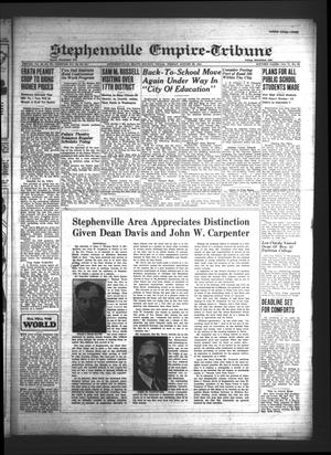 Primary view of Stephenville Empire-Tribune (Stephenville, Tex.), Vol. 71, No. 35, Ed. 1 Friday, August 29, 1941