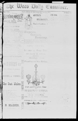 Primary view of object titled 'The Waco Daily Examiner. (Waco, Tex.), Vol. 17, No. 195, Ed. 1, Sunday, June 8, 1884'.