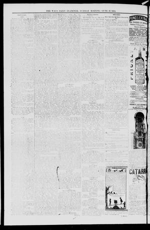 Primary view of object titled 'The Waco Daily Examiner. (Waco, Tex.), Vol. 17, No. 202, Ed. 1, Tuesday, June 17, 1884'.
