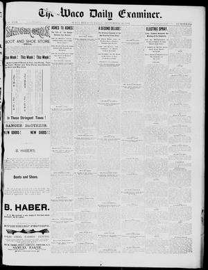 Primary view of object titled 'The Waco Daily Examiner. (Waco, Tex.), Vol. 17, No. 284, Ed. 1, Tuesday, September 16, 1884'.