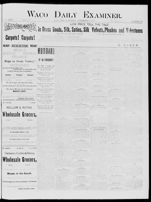 Primary view of object titled 'Waco Daily Examiner. (Waco, Tex.), Vol. 17, No. 322, Ed. 1, Sunday, November 9, 1884'.